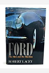 Ford: The Men and the Machine Hardcover