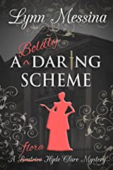 A Boldly Daring Scheme: A Regency Cozy (Beatrice Hyde-Clare Mysteries Book 7) Kindle Edition