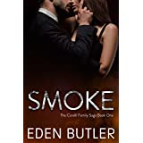 Smoke: The Carelli Family Saga, Book One