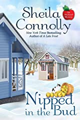 Nipped in the Bud (An Orchard Mystery Book 12) Kindle Edition