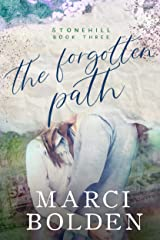 The Forgotten Path (Stonehill Series Book 3) Kindle Edition