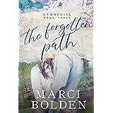 The Forgotten Path (Stonehill Series Book 3)