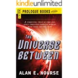 The Universe Between (Prologue Books)
