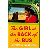 The Girl at the Back of the Bus: An absolutely heart-wrenching historical novel