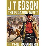 The Floating Outfit 41: The Rushers (A Floating Outfit Western)