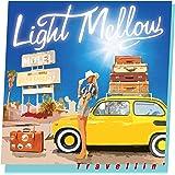 Light Mellow  Travellin'