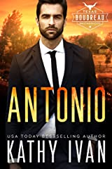 Antonio (Texas Boudreau Brotherhood Book 2) Kindle Edition
