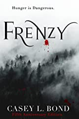 Frenzy (The Frenzy Series Book 1) Kindle Edition