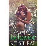 Model Behavior: a forbidden roommate romance (Wrecked Roommates)
