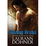 Mating Brand (Mating Heat Book 3)