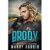 Brody: A Second Chance Bad Boy Mercenary Romance (The Bang Shift Book 1)