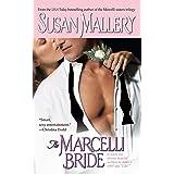 The Marcelli Bride (Marcelli Sisters of Pleasure Road Book 4)
