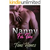 Nanny For Two: A Single Dad Second Chance Romance (New York Nanny Book 1)