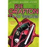 T is for Trespass: A Kinsey Millhone Novel 20