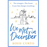 We Met in December: The most heartwarming Christmas romance for 2020