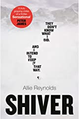 Shiver: who is guilty and who is innocent in the most gripping thriller of the year Hardcover