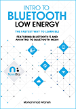 Intro to Bluetooth Low Energy: The easiest way to learn BLE…