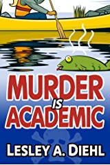 Murder Is Academic (Laura Murphy Mystery Series Book 1) Kindle Edition