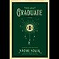 The Last Graduate: A Novel (The Scholomance Book 2) (English…