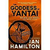 Goddess of Yantai: An Ava Lee Novel: Book 11