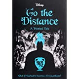 Go the Distance (Disney: A Twisted Tale #11)