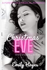 Christmas Eve: A Lesbian Christmas Romance (Forest Vale Hospital Book 3) Kindle Edition