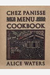Chez Panisse Menu Cookbook Paperback