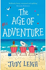 The Age of Misadventure: The most uplifting feel good book you'll read this year! Kindle Edition