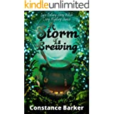 A Storm is Brewing (Ivy's Botany Shop Witch Cozy Mystery Series Book 3)
