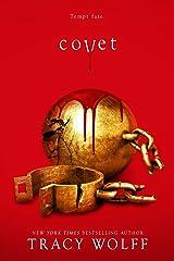 Covet (Crave Book 3) Kindle Edition