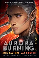 Aurora Burning: The Aurora Cycle 2 Kindle Edition