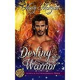Destiny of a Warrior (Legends of the Fenian Warriors Book 4)