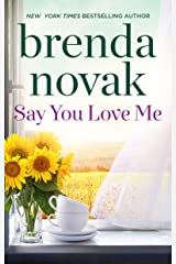 Say You Love Me Kindle Edition