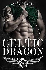 Celtic Dragon: Knights of Silence MC Kindle Edition