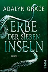 Erbe der sieben Inseln: Roman (All the Stars and Teeth 2) (German Edition) Kindle Edition