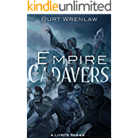 Empire of Cadavers: A LitRTS Series (Slave-King Book 1) (Eng…