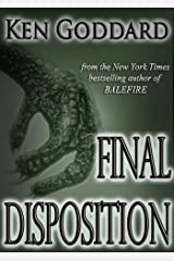 """Final Disposition (""""First Evidence"""" series Book 3) Kindle Edition"""