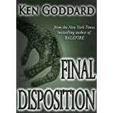 "Final Disposition (""First Evidence"" series Book 3)"