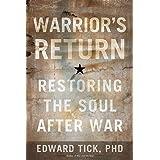 Warrior's Return: Restoring the Soul After War