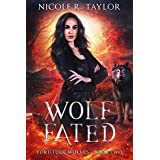 Wolf Fated (Fortitude Wolves Book 2)