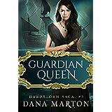 Guardian Queen: Epic Fantasy Romance (Hardstorm Saga Book 3)