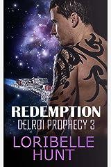 Redemption (Delroi Prophecy Book 3) Kindle Edition