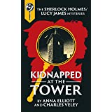 Kidnapped at the Tower: A Sherlock and Lucy Short Story