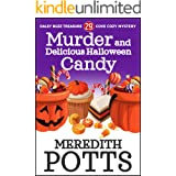 Murder and Delicious Halloween Candy (Daley Buzz Treasure Cove Cozy Mystery Book 29)