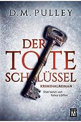 Der tote Schlüssel (German Edition) Kindle Edition