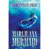 Marijuana Mermaid
