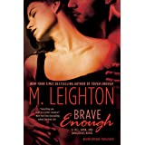 """Brave Enough (""""Tall, Dark, and Dangerous"""" Book 3)"""
