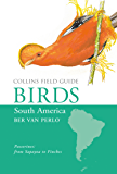 Birds of South America: Passerines (Collins Field Guide) (English Edition)