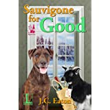 Sauvigone for Good (The Wine Trail Mysteries Book 4)