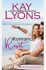 Romance Reset (Make Me A Match Book 1) Kindle Edition